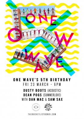 One waves 5th Birthday at The Bucket List